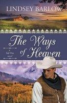 The Ways of Heaven