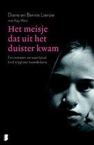 Boek cover Het meisje dat uit het duister kwam van Diane Lierow (Paperback)