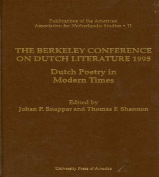 The Berkeley Conference on Dutch Literature- 1995