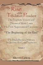The Rise of the Tribulation President