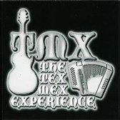 Tex Mex Experience
