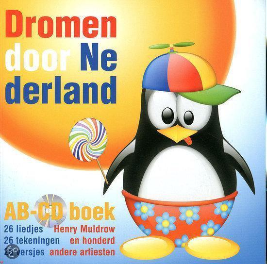 Dromen door Nederland - H. Muldrow |