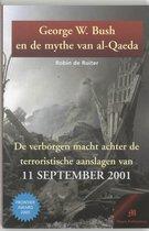 Boek cover George W. Bush en de mythe van al-Qaeda van Robin de Ruiter (Paperback)
