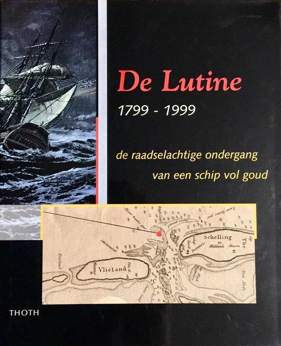 Cover van het boek 'De Lutine-1799-1999'