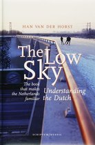 The Low Sky Understanding The Dutch