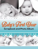 Baby's First Year Scrapbook and Photo Album