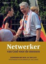 Netwerker van God voor de mensen
