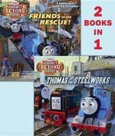 Thomas at the Steelworks/Friends to the Rescue (Thomas & Friends