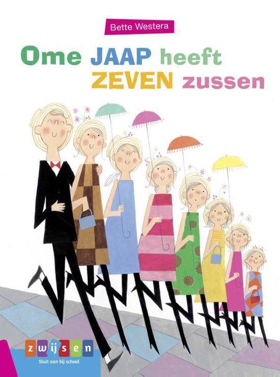 Leesserie Estafette - Ome Jaap heeft zeven zussen - Bette Westera |