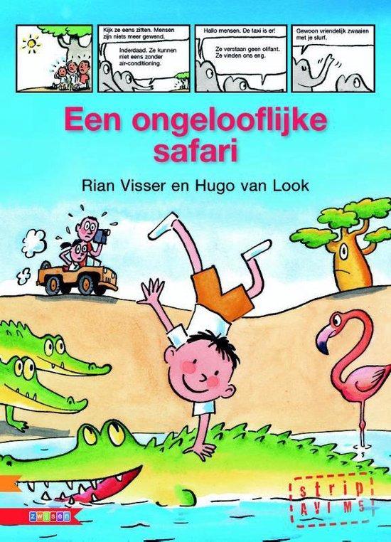 Leesserie Estafette - Een ongelooflijke safari - Rian Visser |