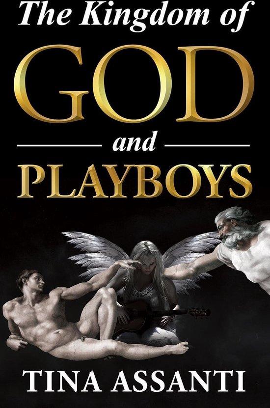 The Kingdom of God and Playboys