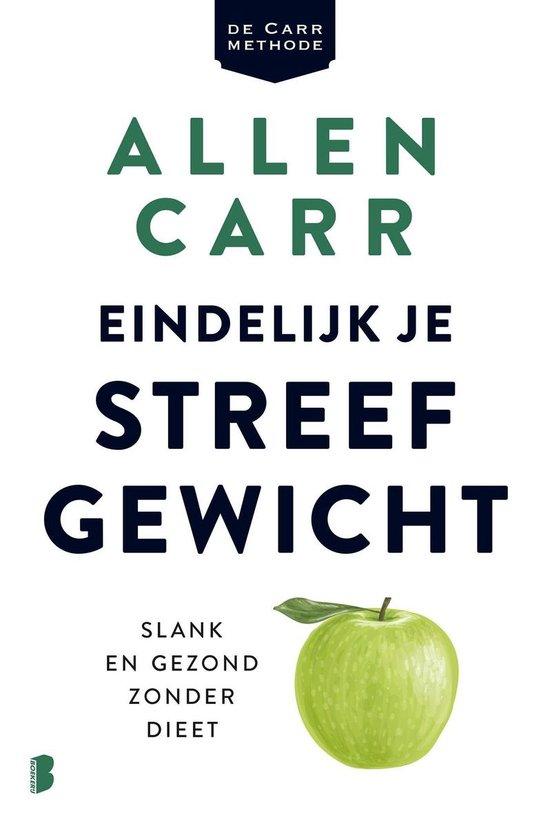 Eindelijk je streefgewicht - Allen Carr |