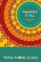 Manifest It All