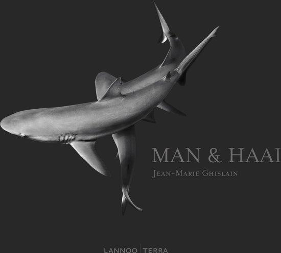 Cover van het boek 'Man & Haai' van Jean-Marie Ghislain