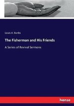 The Fisherman and His Friends
