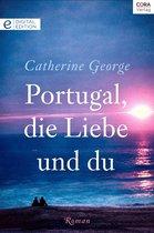 Portugal, die Liebe und du