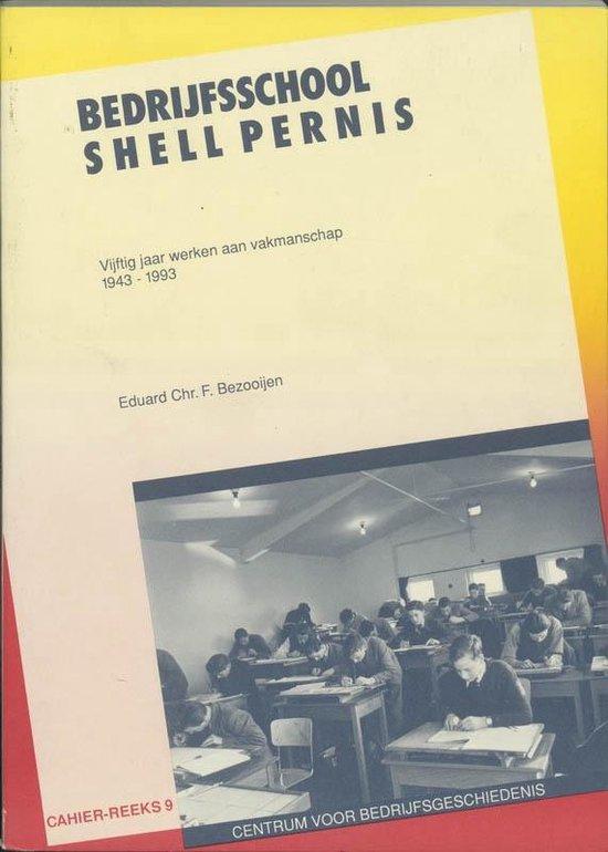 Bedrijfsschool shell Pernis - E.Chr. F. Bezooijen |