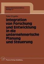 Integration Von Forschung Und Entwicklung in Die Unternehmerische Planung Und Steuerung