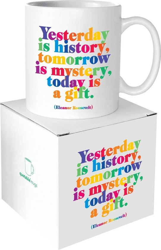 Quotable Mug Today Is a Gift