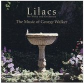 Lilacs: The Music of George Walker