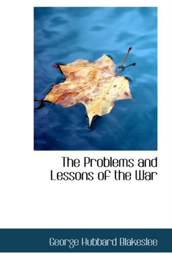 The Problems and Lessons of the War