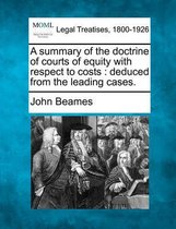 A Summary of the Doctrine of Courts of Equity with Respect to Costs