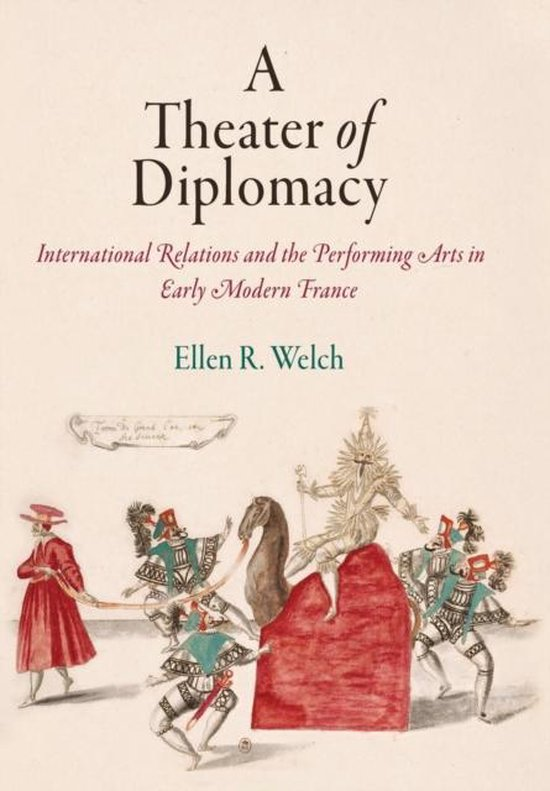 A Theater of Diplomacy