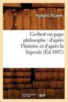 Gerbert Un Pape Philosophe
