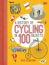 Omslag A History of Cycling in 100 Objects
