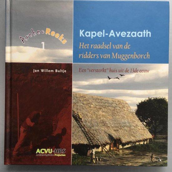 Kapel-Avezaath: het raadsel van de ridders van Muggenborch
