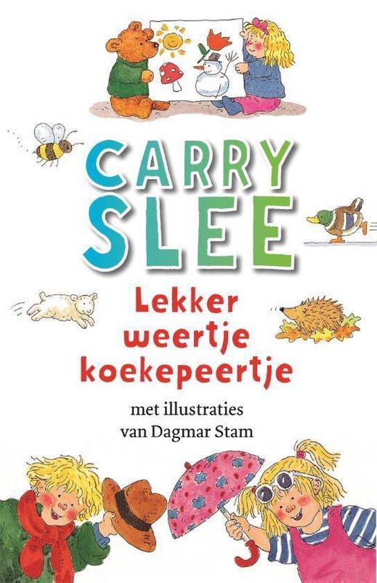 Boek cover Lekker weertje koekepeertje van Carry Slee (Paperback)