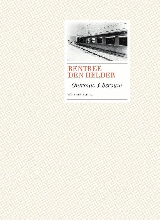 Rentree Den Helder: ontrouw en berouw - Hans van Rossum | Fthsonline.com