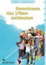 Ethik 5 / 6. Arbeitsheft. Gemeinsam das Leben entdecken. Sachsen-Anhalt