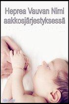 Heprea Vauvan Nimi