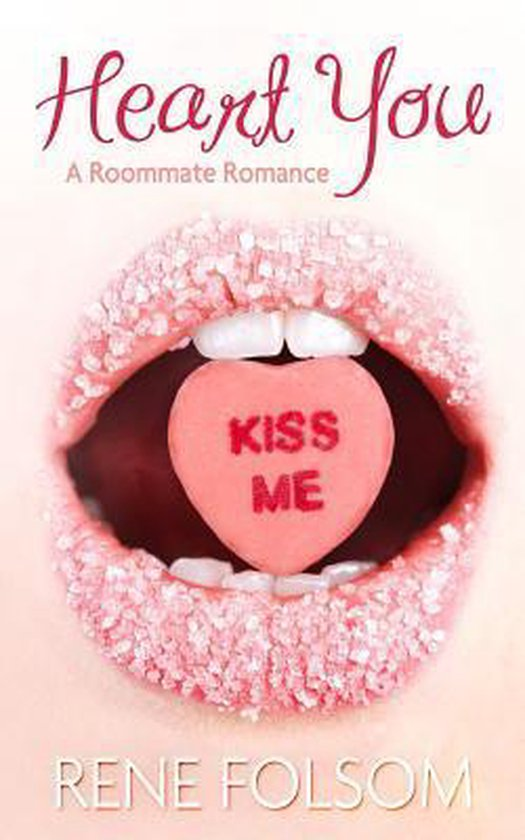 Heart You (Roommate Romance #1)
