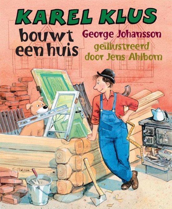 Karel Klus bouwt een huis - George Johansson |