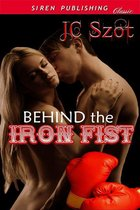 Behind the Iron Fist