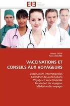 Vaccinations Et Conseils Aux Voyageurs