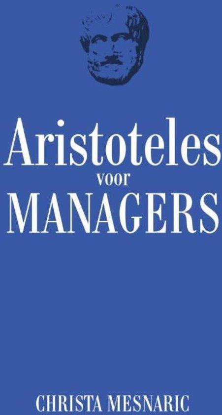 Aristotels voor managers - Christa Mesnaric |