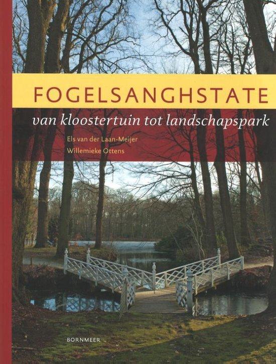 Boek cover Fogelsanghstate van Els van der Laan-Meijer (Paperback)
