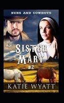 Sister Mary # 2