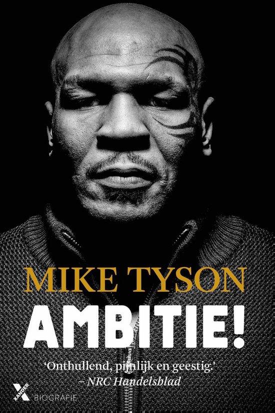 Ambitie! - Mike Tyson  