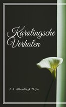 Karolingsche Verhalen (Geïllustreerd)