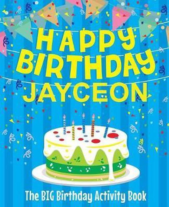 Happy Birthday Jayceon - The Big Birthday Activity Book