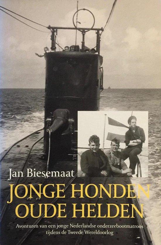 Jonge Honden, Oude Helden - Jan Biesemaat |
