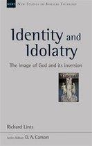 Identity and Idolatry