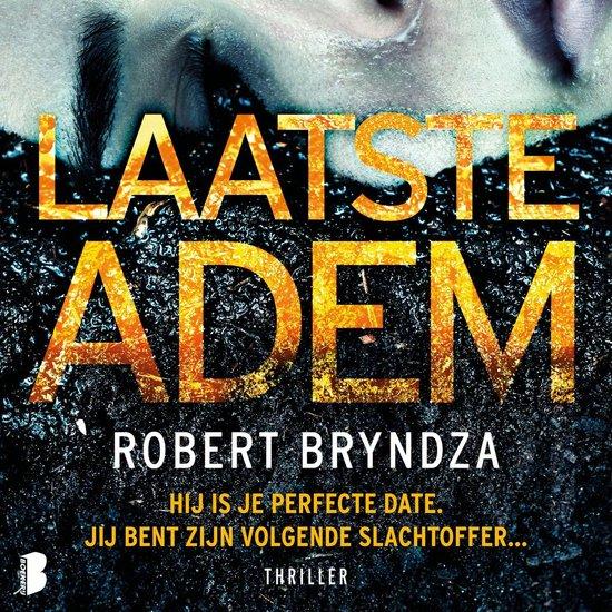 Erika Foster 4 - Laatste adem - Robert Bryndza |