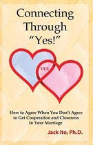 Connecting Through Yes!