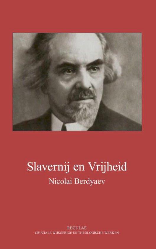 Slavernij en vrijheid - Nicolai Berdyaev |