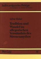 Tradition Und Wandel Im Allegorischen Verstaendnis Des Sirenenmythos